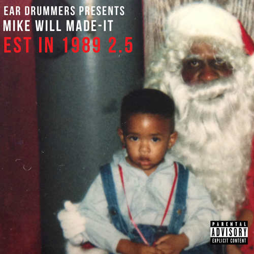 Mike Will Est. In 1989 2.5 cover