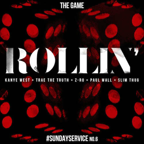 The Game - Rollin