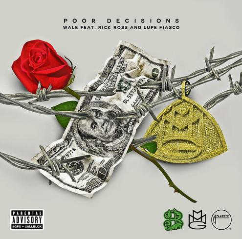 wale poor-decisions