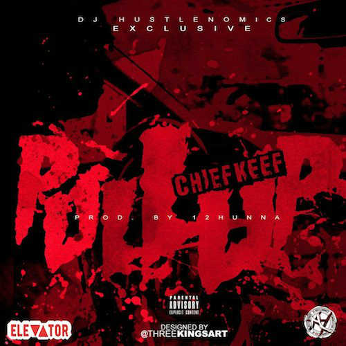 Chief Keef – Pull Up