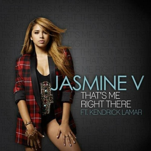 Jasmine V – That's Me Right There Ft. Kendrick Lamar