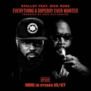 Stalley – Everything A Dope Boy Ever Wanted