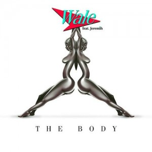 Wale – The Body