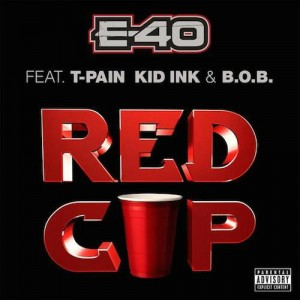 E-40 - Red Cup