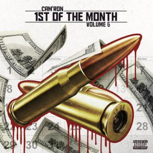 Camron – 1st Of The Month Vol 6 EP