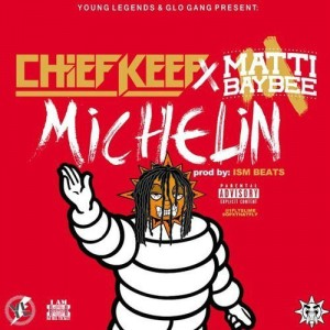 Chief Keef - Michelin
