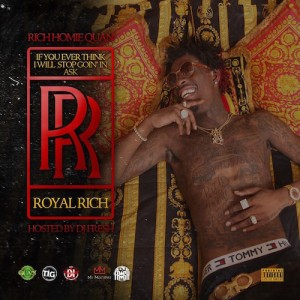 Rich Homie Quan - If You Ever Think