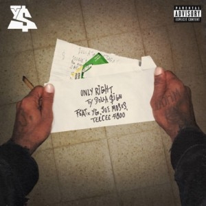 Ty Dolla $ign – Only Right