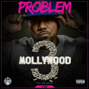 Problem – Mollywood 3 The Relapse Side A