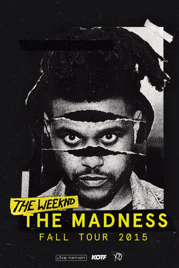 Madness Fall Tour The Weeknd