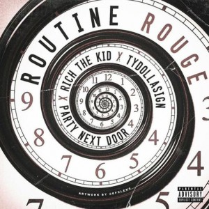Rich The Kid - Routine Rouge