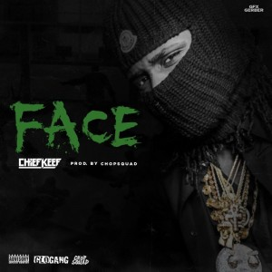 Chief Keef – Face