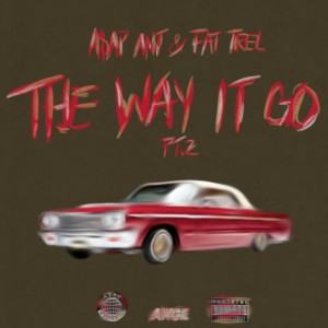 asap ant the way it go 2