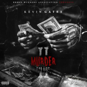 Kevin Gates – Murder For Hire 2