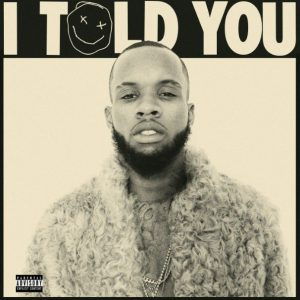 Tory Lanez – I Told You
