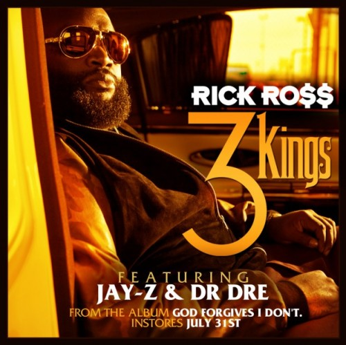 Rick Ross – 3 Kings