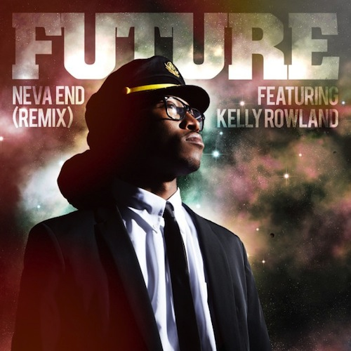 Future Feat. Kelly Rowland – Neva End