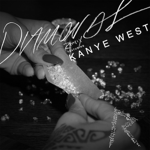 Rihanna Kanye West Diamonds Remix