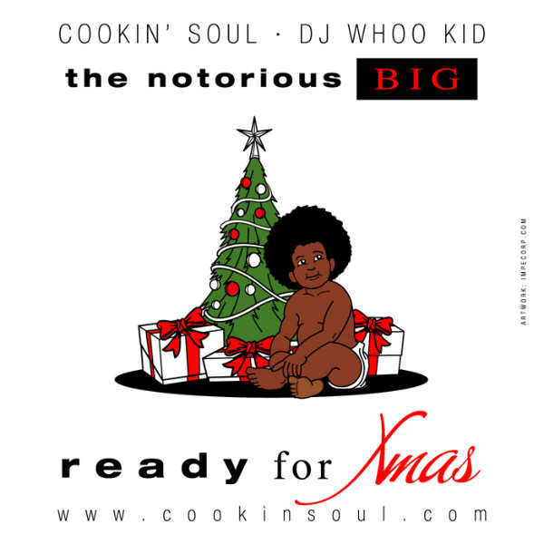 The Notorious B.I.G. & Cookin Soul – Ready For Xmas front cover