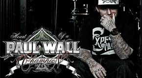 Paul Wall – Heart Of A Champion S