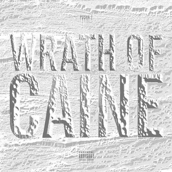 Pusha T wrath of caine cover