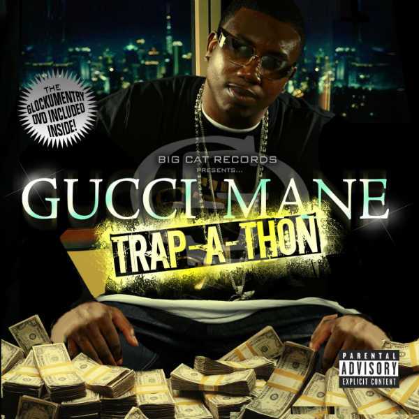 Gucci Mane - Trap-A-Thon [Album Stream]