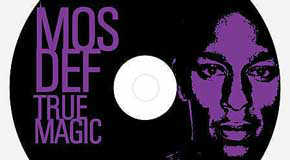 Mos Def True Magic