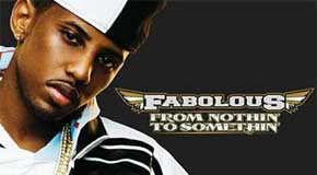 Listen: Fabolous – From Nothin' To Somethin (Album)