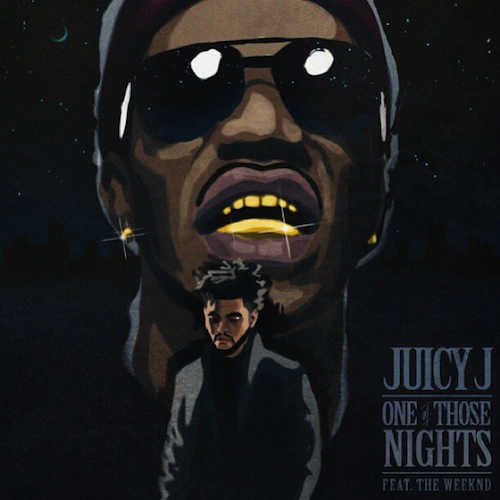 juicy j - one of those nights
