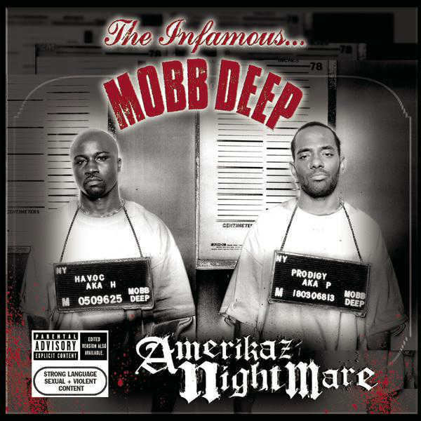 Mobb Deep - Amerikaz Nightmare