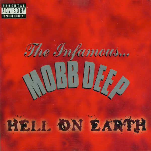 Mobb Deep - Hell on Earth