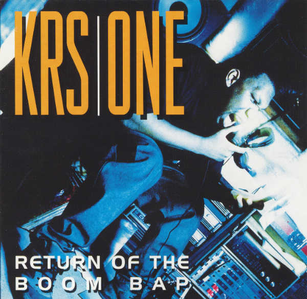 KRS-One – Return Of The Boom Bap