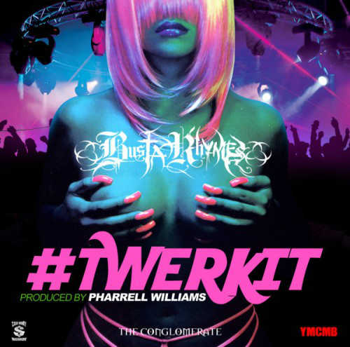 Busta Rhymes – Twerk It