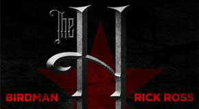 Birdman & Rick Ross – The H (The Lost Album Vol. 1)