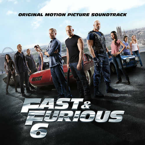 fast furious 6 soundtrack