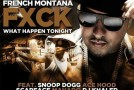 French Montana – Fuck What Happen Tonight Ft. DJ Khaled, Mavado, Ace Hood, Snoop Dogg & Scarface