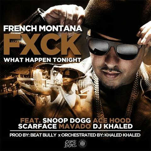 french-montana-fuck-what-happens-tonight