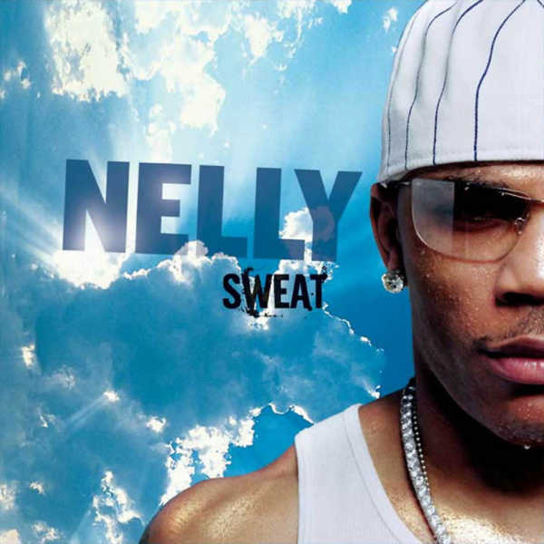 nelly sweat