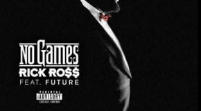 Rick Ross – No Games Ft. Future