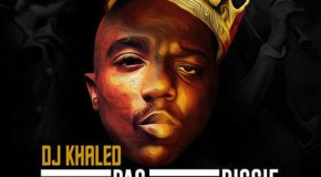 DJ Khaled – I Feel Like Pac, I Feel Like Biggie Ft. Rick Ross, Meek Mill, T.I., Diddy, & Swizz Beatz
