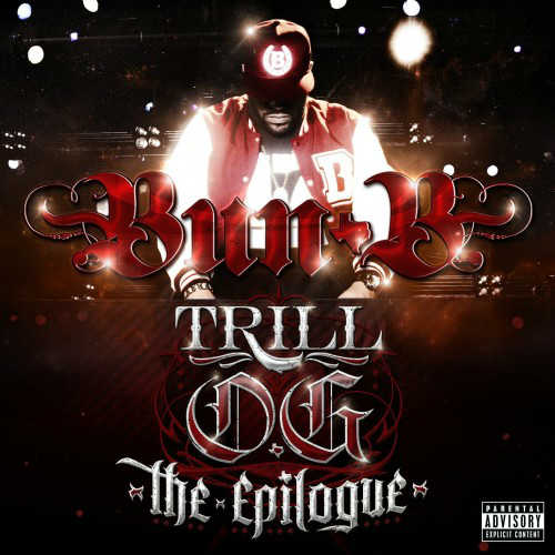 Bun B – Trill O.G. The Epilogue