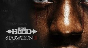 Mixtape: Ace Hood – Starvation 3
