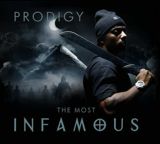 Prodigy - The Most Infamous
