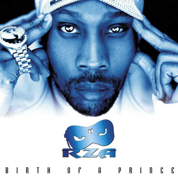 RZA - Birth of a Prince