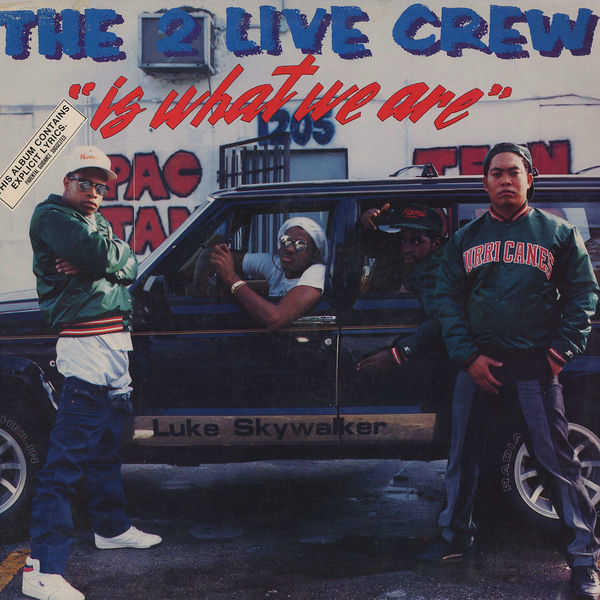 Image result for The 2 Live Crew: Is What We Are