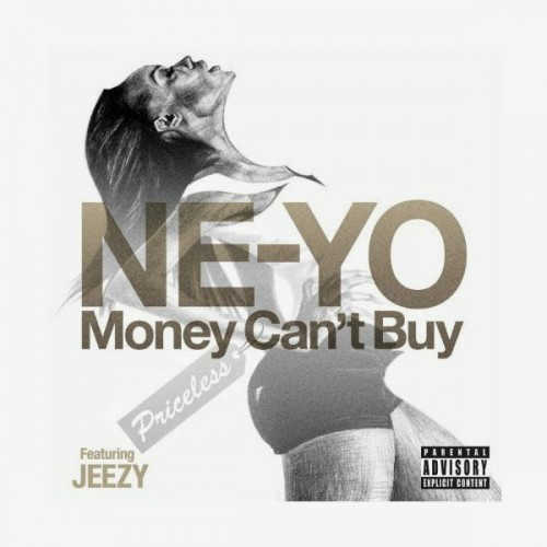 Ne-Yo – Money Can't Buy