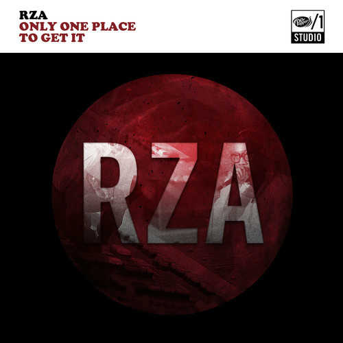 RZA – Only One Place To Get It