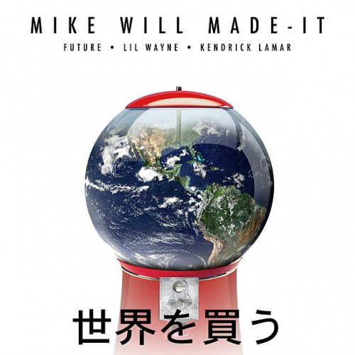 Mike WiLL Made It – Buy The World