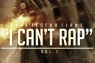 Mixtape: Waka Flocka – I Can't Rap Vol. 1