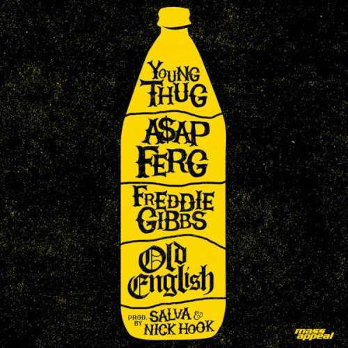 Young Thug – Old English